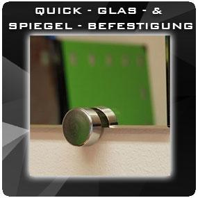 Quick - Glas - & Spiegel - Befestigung